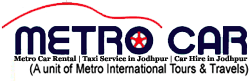 Metro Car Rental | Taxi Service in Jodhpur | Car Hire In Jodhpur